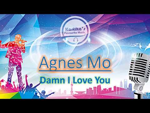 Agnes Mo - Damn I Love You (Lyric+Audio)