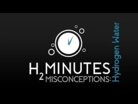 H2Minutes Episode 21 - Top 5 Hydrogen Water Misconceptions