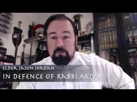 In Defence of Rabbi Akiva