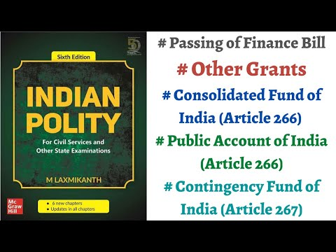 (V111) (Consolidated Fund, Public Account & Contingency Fund, Finance Bill/Act) M. Laxmikanth Polity