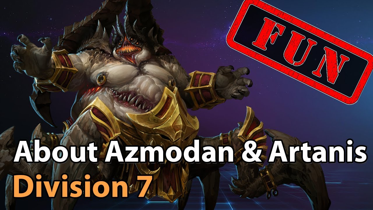► About Azmodan & Artanis - Division 7 - Heroes of the Storm Amateur Play