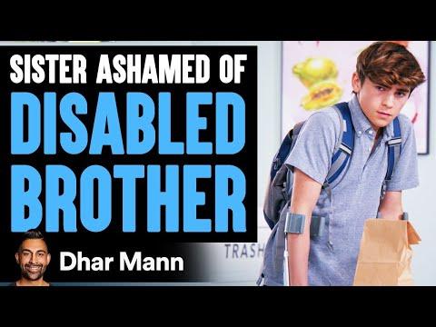 Sister Ashamed Of Her Disabled Brother, She Instantly Regrets It | Dhar Mann