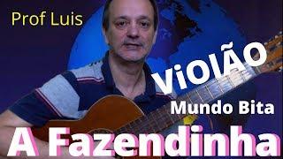 Baixar A Fazendinha (Mundo Bita) No Violão - prof. Luis