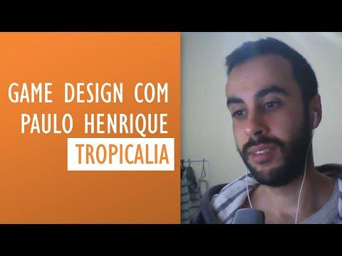 Game Design: papo com o criador do Jogo Tropicalia - A Brazilian Game