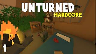 Unturned: Hardcore Survival   Barely Surviving   Part 1
