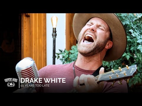 Drake White - 50 Years Too Late (Acoustic) // Country Rebel HQ Session