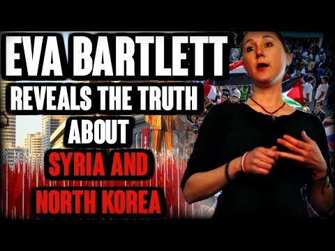 Eva Bartlett  Reveals the truth about Syria and North Korea | The Millennial Revolt