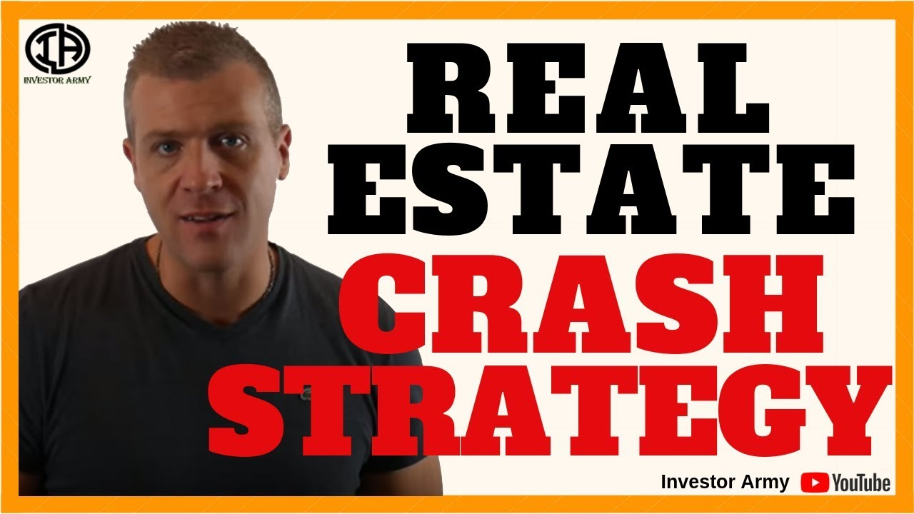 Real Estate Crash Strategy