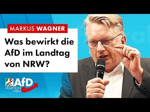 Was bewirkt die AfD im Landtag von NRW? – Markus Wagner (AfD)