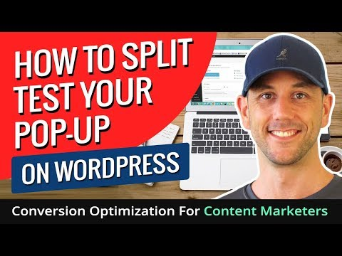 How To Split Test Your Pop-Up On WordPress - Conversion Optimization For Content Marketers - 동영상