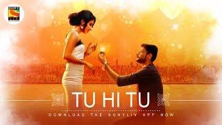 Tu Hi Tu | Soham Naik | SonyLIV Music