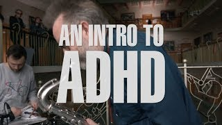 KEXP presents... An Intro to ADHD