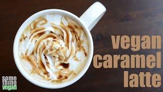 caramel latte Something Vegan