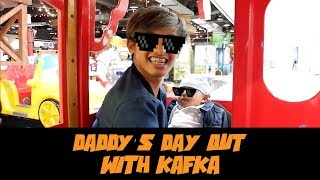 Daddy's Day Out with Kafka