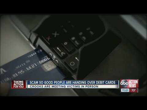 Scam so good people are handing over debit cards