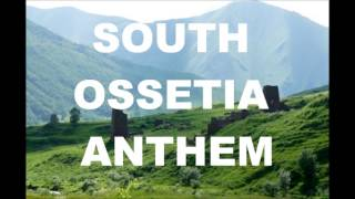 South Ossetia Anthem 2013