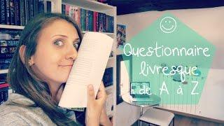 Tag : Questionnaire Livresque de A à Z | Fairy Neverland