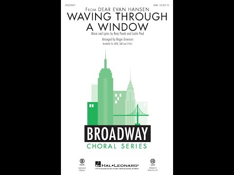 Waving Through a Window (SAB Choir) - Arranged by Roger Emerson
