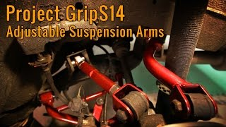 240SX Adjustable Suspension Arm Upgrade - Project GripS14