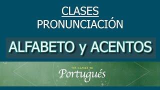 Clases de Portugués - Pronunciación Básica : Alfabeto y ...