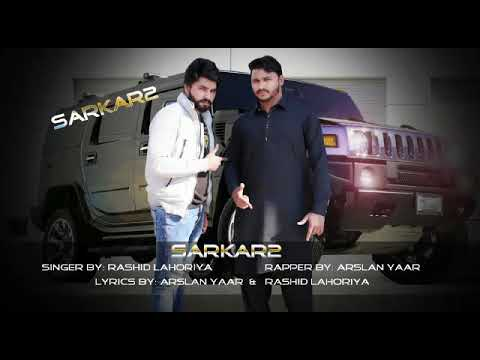 Download Sarkar 2 Ft Rashid Lahoriya    Arslan Yaar Latest Punjabi Song 2020