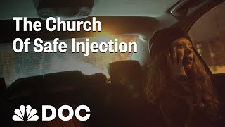 The Church Of Safe Injection: 'Radical' Activists Battle Maine's Opioid Crisis | NBC News