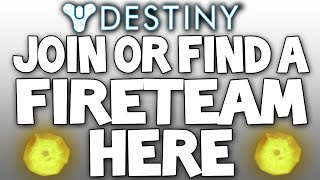 Destiny: Need A Group / Team? Find One HERE! - Looking For Players - Raids / Strikes / Nightfalls