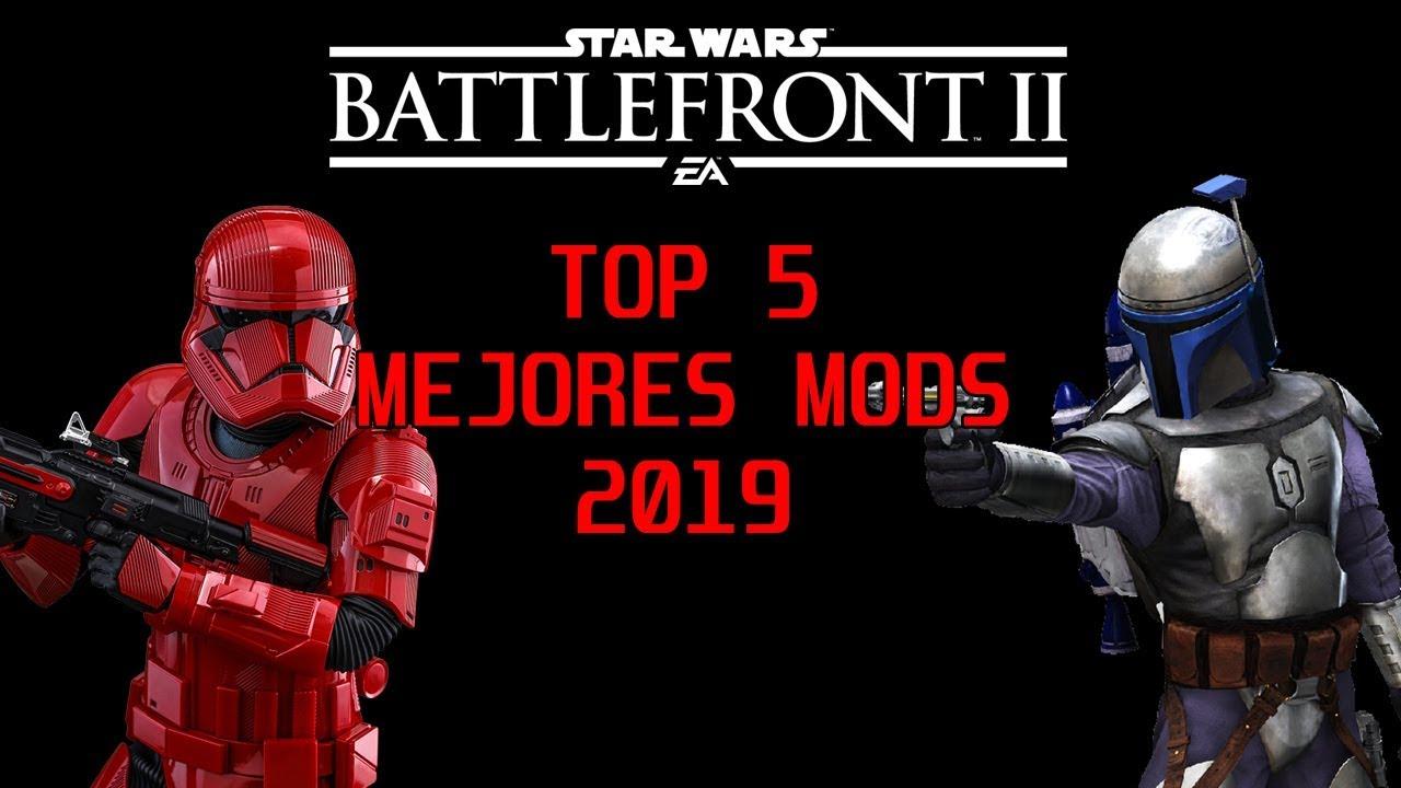 TOP 5 MEJORES MODS STAR WARS BATTLEFRONT 2