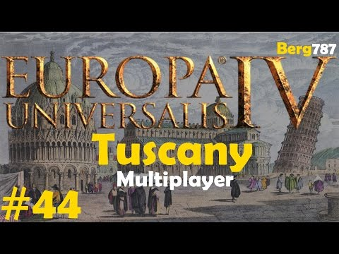 Europa Universalis 4 | Common Sense | Tuscany Multiplayer | #44