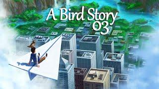 A BIRD STORY #003 - Komm, wir fliegen davon! ★ Let