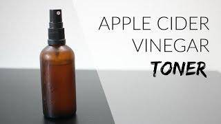 APPLE CIDER VINEGAR TONER  | Natural Skincare