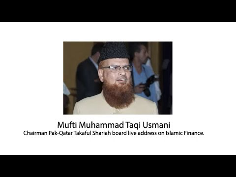 Mufti Muhammad Taqi Usmani Live Address on Islamic Finance & Takaful