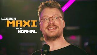 Maxi Gstettenbauer – Lieber Maxi als normal