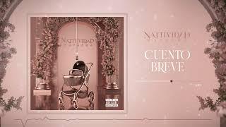 Natti Natasha - Cuento Breve [Official Audio]