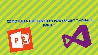 Como hacer un examen en powerpoint  Parte 1
