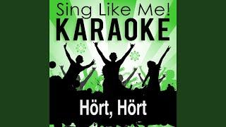 Hört, Hört (Karaoke Version) (Originally Performed By Xavier Naidoo)
