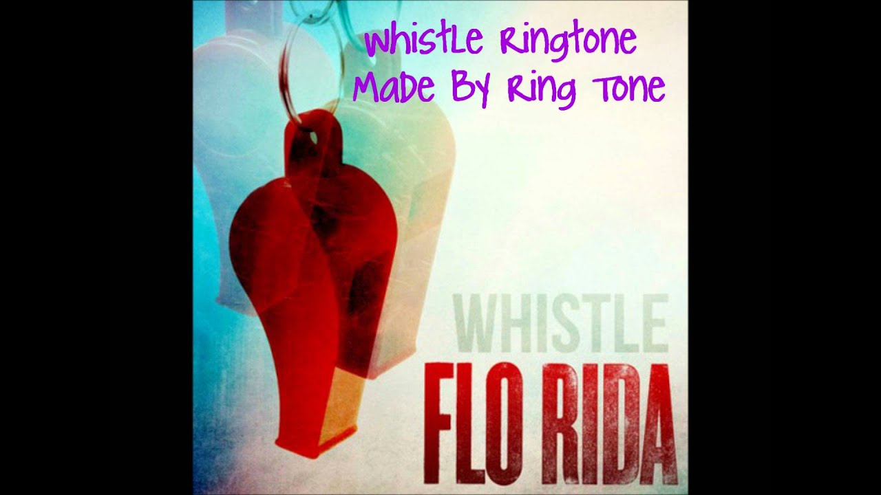 florida whistle song ringtone free download