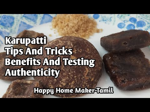 Karupatti - Guide to Benefits, types, how to identify fake | Palm Jaggery | Palm sugar | (#147)