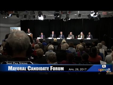 Mayoral Candidate Forum - Saint Paul STRONG, 4-26-2017