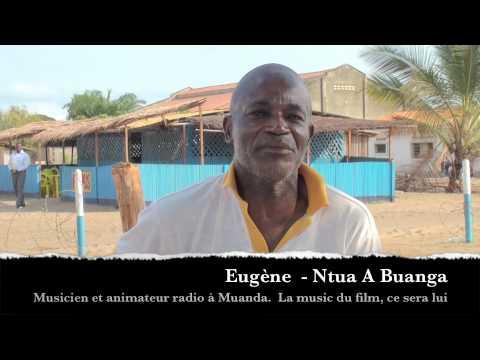 """Les gens de Muanda"" - Légende N°1 - RDC Congo - Teaser 2 pré-tournage- Com & Vad"