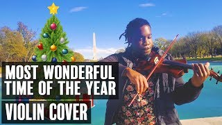It's The Most Wonderful Time Of The Year (Violin Cover & Remix by Marvillous Beats)