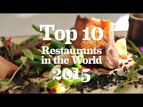 Top 10 Restaurants in the World 2015