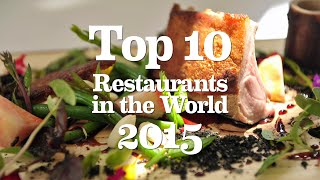 Top 10 Restaurants - Top 10 Restaurants in the World 2015