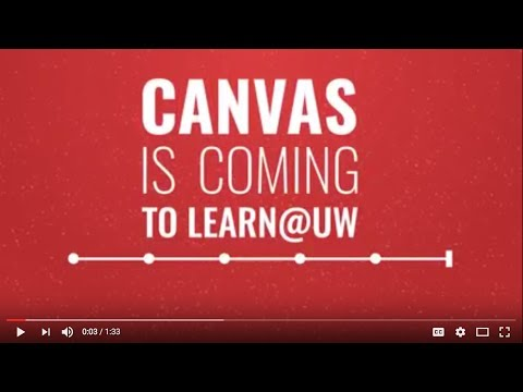 Canvas Is Coming To Learn Uw You