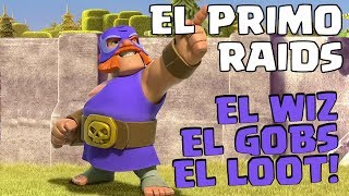 "RAID BIG LOOTS WITH ""EL PRIMO"" 
