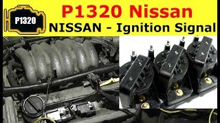 P1320 NISSAN Ignition Signal