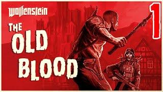 Wolfenstein: The Old Blood #1