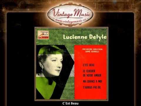 Lucienne Delyle  C´Est Beau VintageMusices
