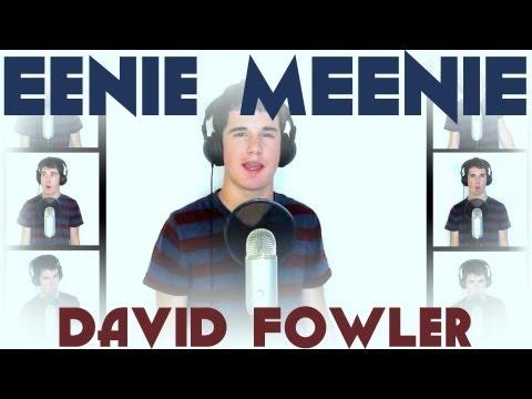 Eenie Meenie  A Cappella   David Fowler