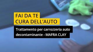 Trattamento per carrozzeria auto - MA-FRA Clay